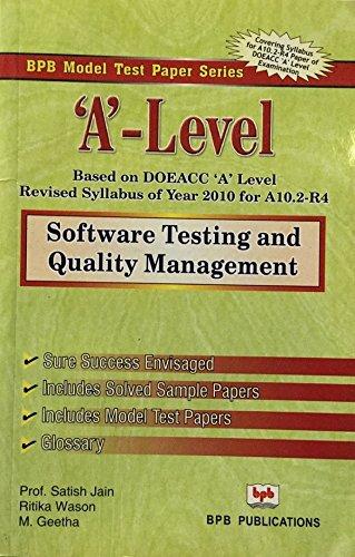 A' Level- Software Testing & Quality Management: Satish Jain/Ritika Wason/M.Geetha