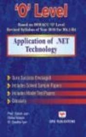 O` Level: Application of .NET Technology (Based: Satish Jain,Ritika Wason,M.