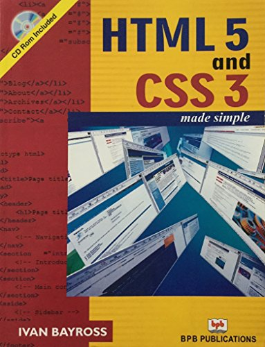HTML5 and CSS3: Made Simple: Ivan Bayross