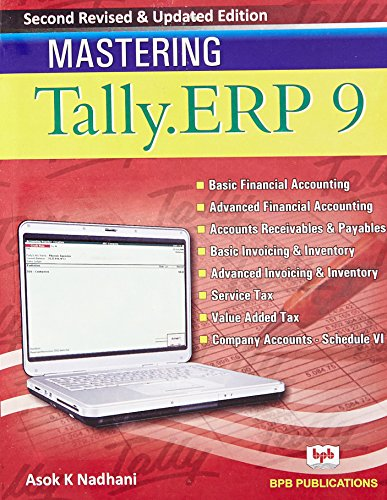 Mastering Tally. Erp 9 (Second Revised &: Asok K. Nadhani