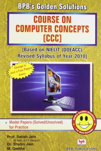 BPB Golden Solutions-Course on Computer Concept (CCC): Satish Jain/Shalini Jain/M.Geetha