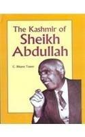 The Kashmir of Sheikh Abdullah: C. Bilqees Taseer