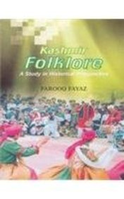 Kashmir Folklore: A Study in Historical Perspective