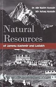 9788183391085: Natural Resources Of Jammu Kashmir And Ladakh