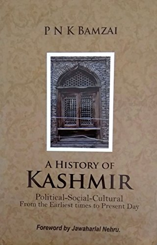 A History Of Kashmir Political-Social-Cultural From the: P N K