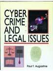 Cyber Crime and Legal Issues: Paul T Augustine