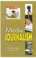 Media Journalism: C.S. Shrivastava and