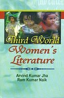 Third World Womens Literature: Arvind Kumar Jha