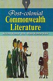 Post Colonial Commonwealth Literature: Arvind Kumar Jha,