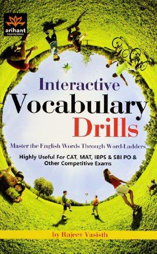 Interactive Vocabulary Drills: Master the English Words Through Word-Ladders: Rajeev Vasisth