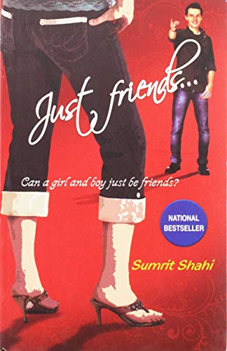 Just Friends.: Sumrit Shahi