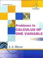 9788183550611: Problems in Calculus of one Variable (Fully Solved) ? I.A. Maron