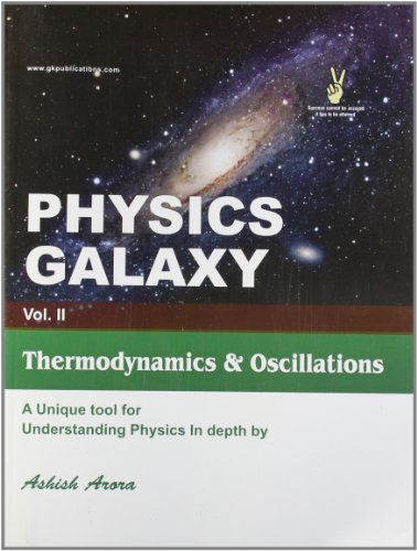 9788183551465: Physics Galaxy Vol - II THERMODYNAMICS & OSCILLATION
