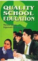 Quality School Education: Digumarti Bhaskara Rao,Marlow