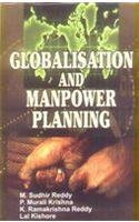 Globalisation and Manpower Planning: M Sudhir Reddy;