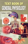 Text Book of General Physiology: P.V. Jabde