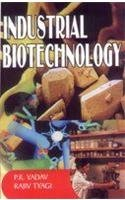 Industrial Biotechnology: Tyagi Rajiv Yadav
