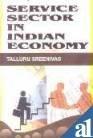 Service Sector in Indian Economy: T. Sreenivas