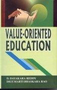 Value-Oriented Education: Digumarti Bhaskara Rao,V. Dayakara Reddy