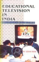 Educational Television in India : Challenges and Issues: N Usha Rani