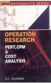 9788183561020: Operation Research: Pert, Cpm & Cost Analysis