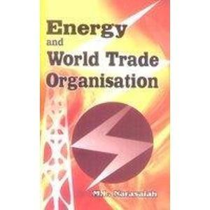Energy and World Trade Organisation: M.L. Narasaiah