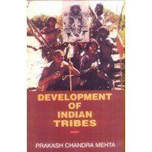 Development of Indian Tribes: Prakash Chandra Mehta