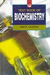 Text Book of Biochemistry: Amita Saxena