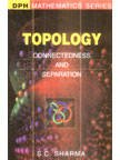 9788183561211: Topology: Connectedness and Separation
