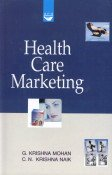 Health Care Marketing: C.N. Krishna Naik,G. Krishna Mohan