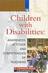 Children with Disabilities: Awarness, Attitude and Competencies of Teachers: G. Lokanadha Reddy