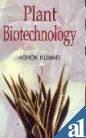 Plant Biotechnology: Kumar Ashok