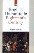English Literature in Eighteenth Century: Lopa Sanyal