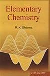 Elementary Chemistry: R.K. Sharma