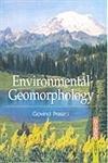 Environmental Geomorphology: Govind Prasad