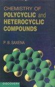 9788183562812: Chemistry of Polycycli and Hetrocylic Compounds