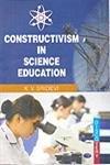 Constructivism in Science Education: K.V. Sridevi