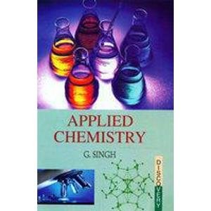 Applied Chemistry: G. Singh