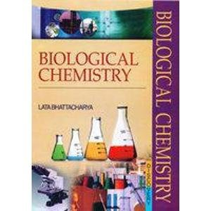 Biological Chemistry: Lata Bhattacharya