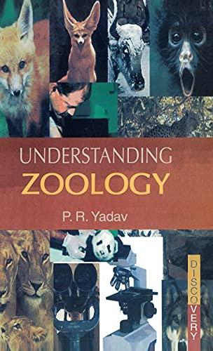 Understanding Zoology: P.R. Yadav