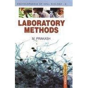 Laboratory Methods: M. Prakash