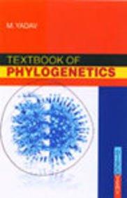 Textbook of Phylogenetics: Yadav Manju
