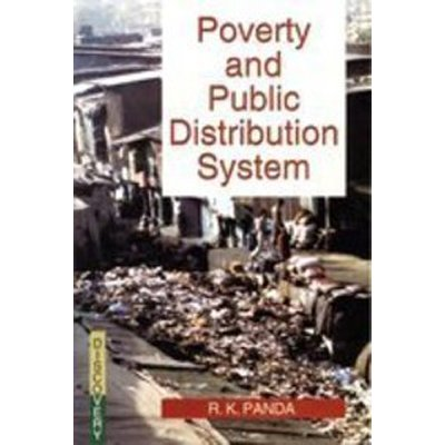 Poverty and Public Distribution System: R.K. Panda