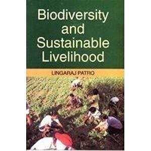 Biodiversity and Sustainable Livelihood: Lingaraj Patro