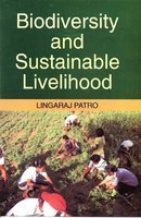 Biodiversity and Sustainable Livelihood: Lingaraj Patro