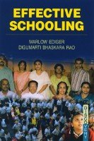 Effective Schooling: Digumarti Bhaskara Rao