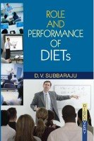 Role and Performance of DIETs: Subba Rao K.P.