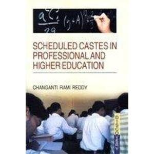 Scheduled Castes in Professional and Higher Education: Chaganti Rami Reddy
