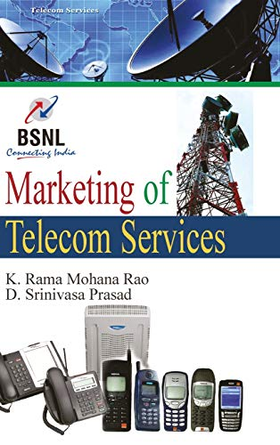 Marketing of Telecom Services: K. Rama Mohana