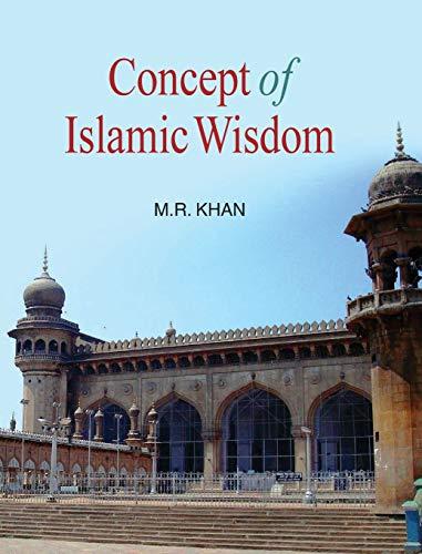 Concept of Islamic Wisdom: M.R. Khan